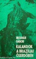 Molnar Gabor Kalandok a braziliai oserdoben.jpg