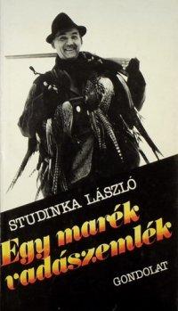 Studinka László Egy marék vadászemlék.jpg