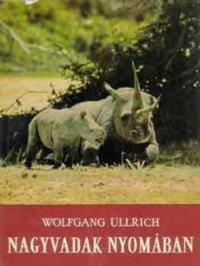 Ullrich Wolfgang Nagyvadak nyomában.jpg
