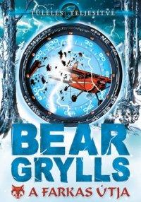 Grylls Bear A farkas útja.jpg