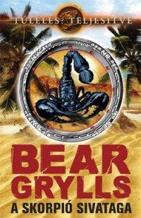Grylls Bear A skorpió sivataga.jpg