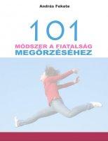 101 módszer a fiatalság megőrzéséhez.JPG