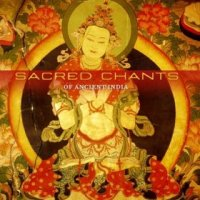 Sacred Chants of Ancient India.jpg