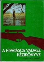 Borzsák Benő A hivatásos vadász kézikönyve.jpg