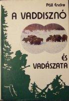 Páll Endre A vaddisznó és vadászata.jpg