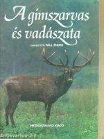 Páll Endre (szerk) A gímszarvas és vadászata.jpg