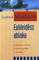 Leonard Mlodinow - Euklidesz ablaka.jpg